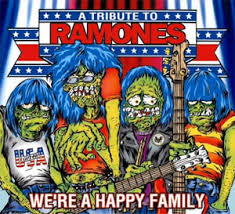 A Tribute To Ramones We're A Happy Family