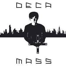 Deca - Mass
